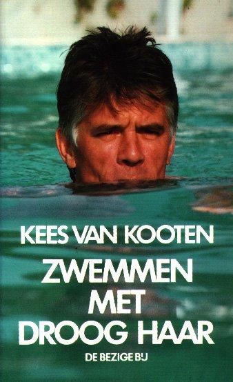 Boekverslag Nederlands Zwemmen Met Droog Haar Door Kees Van