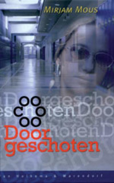 Boekcover Doorgeschoten
