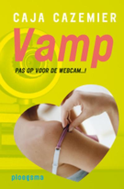 Boekcover VAMP - pas op voor de webcam!