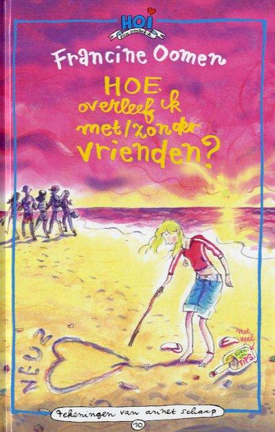 Boekcover Hoe overleef ik met/zonder vrienden?