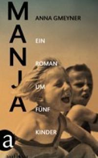 Boekcover Manja: ein Roman um fünf Kinder