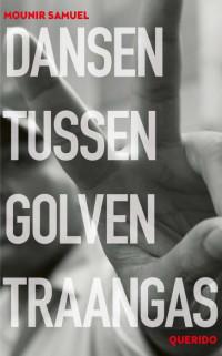 Boekcover Dansen tussen golven traangas