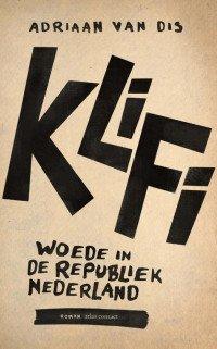 Boekcover Klifi.  (Woede in de republiek Nederland)
