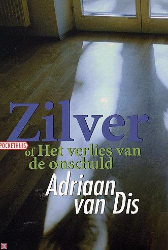 Boekcover Zilver (of Het verlies van de onschuld)