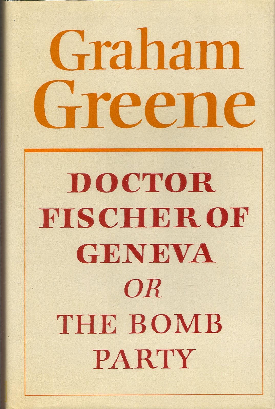 Boekcover Doctor Fischer of Geneva or The bomb party