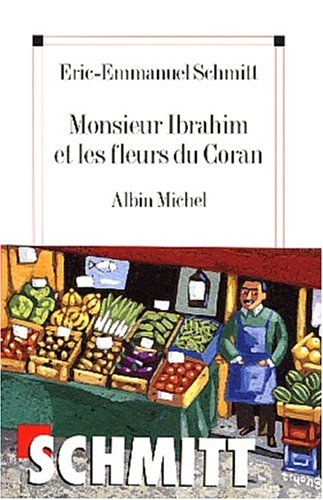 Boekcover Monsieur Ibrahim et les fleurs du Coran