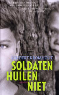 Boekcover Soldaten huilen niet