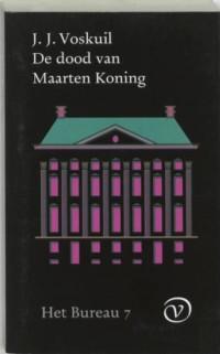 Boekcover Het bureau 7: De dood van Maarten Koning