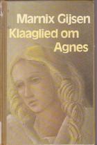Boekcover Klaaglied om Agnes