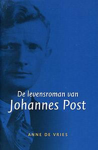 Boekcover De levensroman van Johannes Post