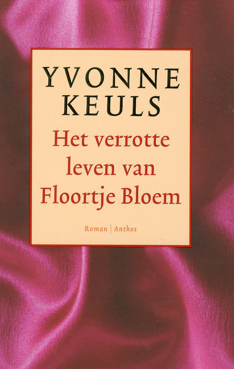 Boekcover Het verrotte leven van Floortje Bloem