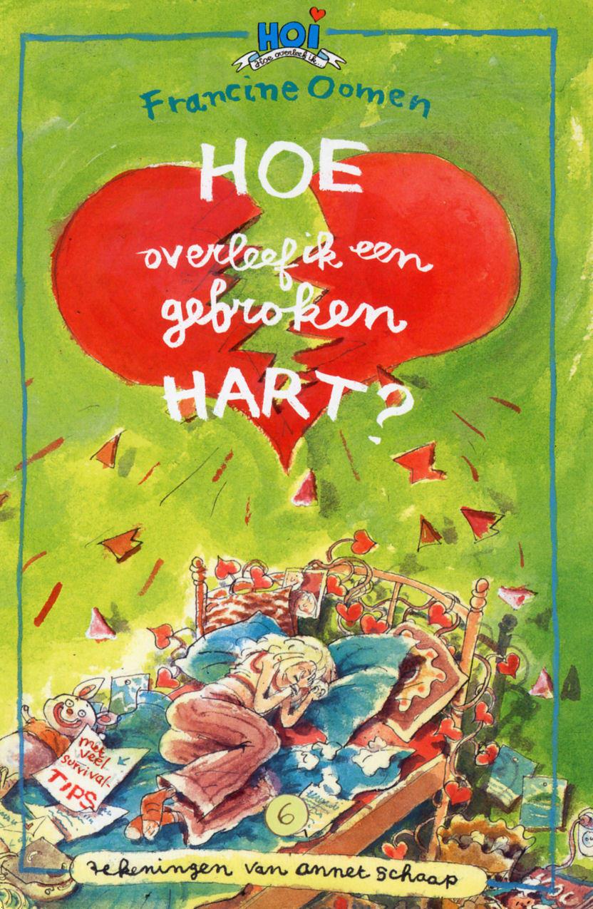 Boekcover Hoe overleef ik een gebroken hart?