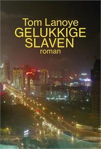 Boekcover Gelukkige slaven