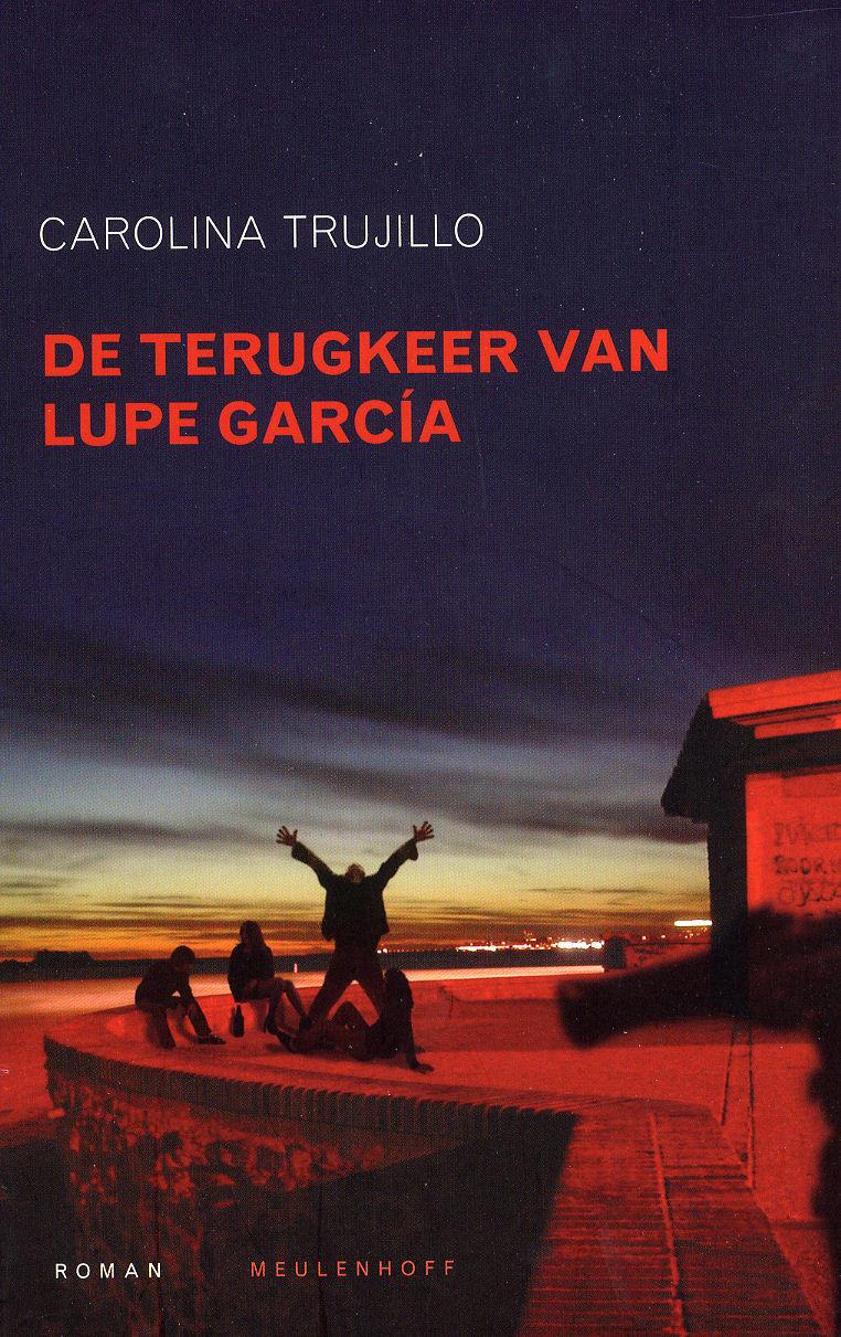 Boekcover De terugkeer van Lupe Garcia
