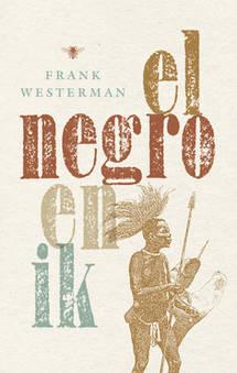 Boekcover El negro en ik
