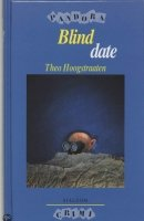 blind date theo hoogstraaten verslag Athena's reading list 2015 sign in to follow this better date than never 10: date and dash () the blind years catherine cookson.