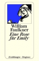 presentatie engels a rose for emily door william faulkner  a rose for emily william faulkner 4 verslagen
