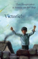 (uit verhalenbundel Victorie! met Theo Hoogstraten)