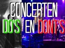 De do's en don'ts bij concerten