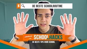Schoolhacks | De beste schoolroutine