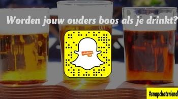 Snapchatvrienden: worden jouw ouders boos als je drinkt?