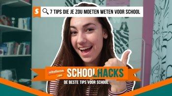Schoolhacks: 7 tips die je zou moeten weten voor school