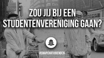 Snapchatvrienden: zou jij bij een studentenvereniging gaan?