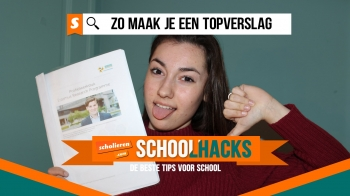Schoolhacks: zo maak je een topverslag!