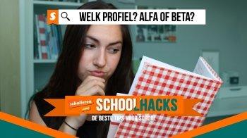 Schoolhacks: dit is waarom je een alfa-profiel moet kiezen
