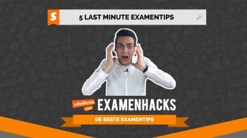 Examenhacks: 5 last minute examentips!