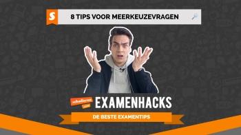 Examenhacks: 8 tips voor meerkeuzevragen