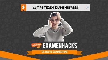 Examenhacks: 10 tips tegen examenstress