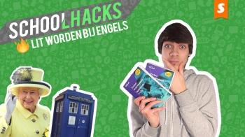 Schoolhacks: Lit worden bij Engels