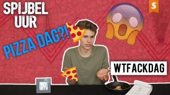 Pizzadag en dingen-die-je-nooit-zou-doen-dag? | Spijbeluur