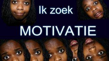 Waar haal je motivatie vandaan?