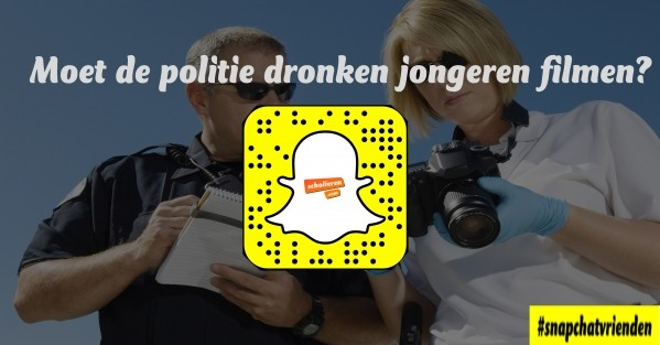 Snapchatvrienden: moet de politie dronken jongeren filmen?