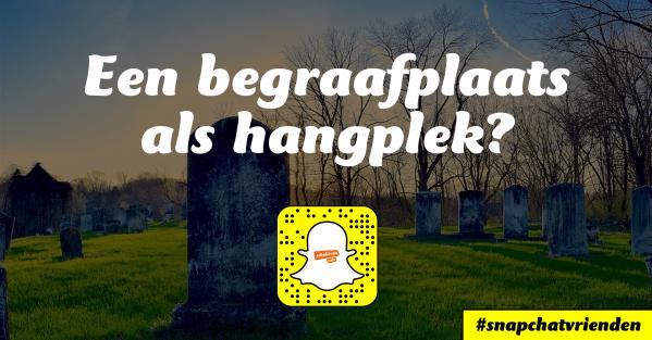 Snapchatvrienden: Chillen op een graf?